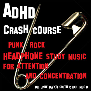 punk rock binaural bet adhd study music