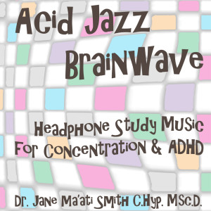 acid jazz binaural beat adhd study music