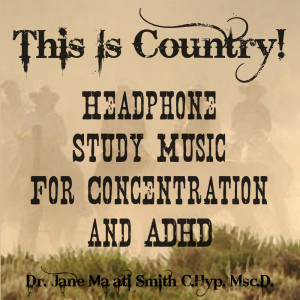 country adhd binaural beat study music