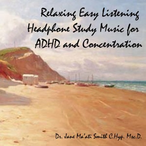 easy listening binaural beat adhd study music