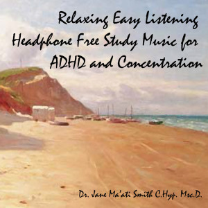 easy listening isochronic adhd study music