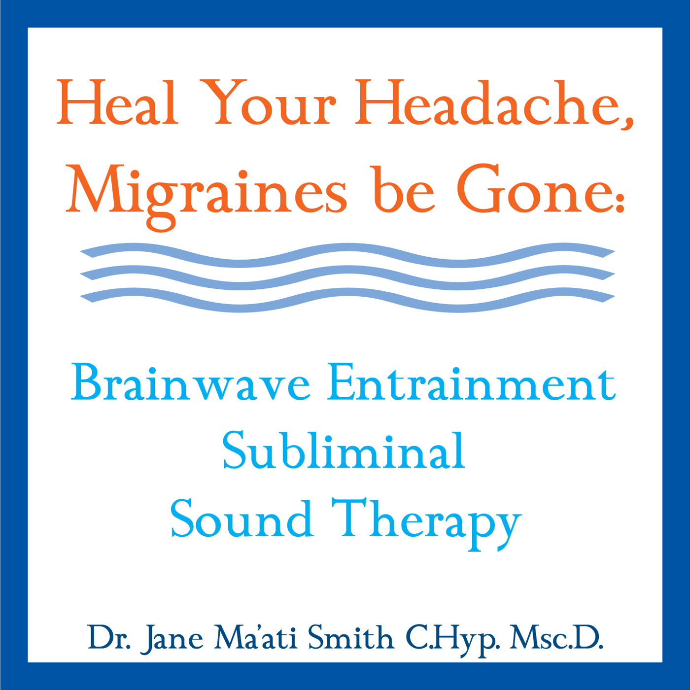 migraine subliminal sound therapy